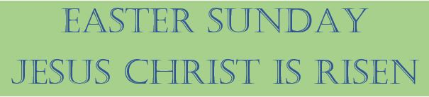 Easter Sunday Text