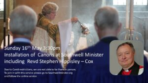 Read more about the article Area Dean Revd Stephen Hippisley Cox is being Installed as Canon at Southwell Minster